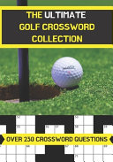 The Ultimate Golf Crossword Collection PDF
