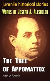 The Tree of Appomattox: juvenile historical stories