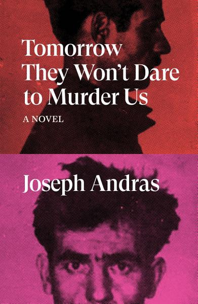 Download Tomorrow They Won t Dare to Murder Us Book