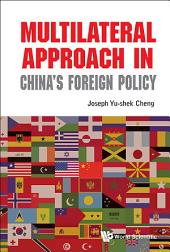 Multilateral Approach In China's Foreign Policy