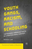 Youth Gangs  Racism  and Schooling PDF