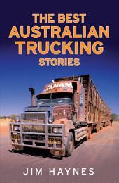 The Best Australian Trucking Stories