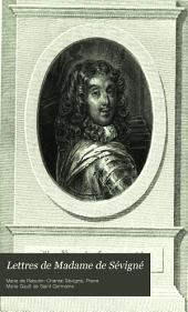 Lettres de madame de Sévigné, de sa famille, et de ses amis: Volume6