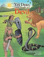 Yes  Dear  There Really Is a Devil PDF