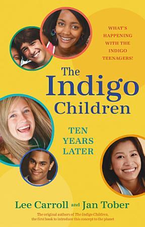 The Indigo Children Ten Years Later PDF
