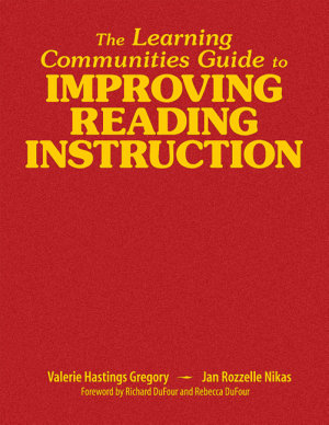 The Learning Communities Guide to Improving Reading Instruction PDF