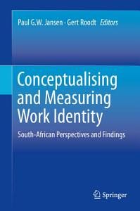 Conceptualising and Measuring Work Identity PDF