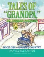 "Tales of ""Grandpa,"" an Indian Cowboy"