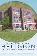 The Role of Religion in 21st-century Public Schools