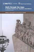 Math through the Ages  A Gentle History for Teachers and Others Expanded Second Edition PDF