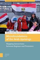 Microfoundations of the Arab Uprisings PDF