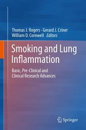 Smoking and Lung Inflammation: Basic, Pre-Clinical and Clinical Research Advances