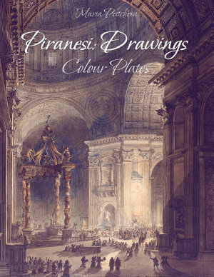 Piranesi  Drawings Colour Plates