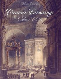 Piranesi  Drawings Colour Plates