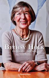 Bethsy Holk: Globetrotter i højehæle