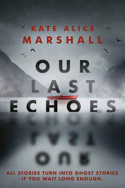 Download Our Last Echoes Book