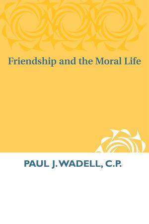 Friendship and the Moral Life PDF
