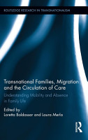 Transnational Families  Migration and the Circulation of Care PDF