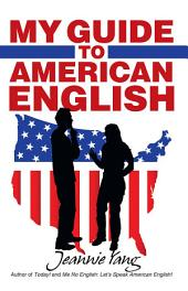 My Guide to American English