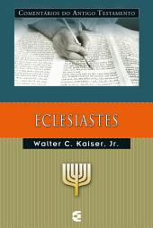 Comentários do Antigo Testamento - Eclesiastes