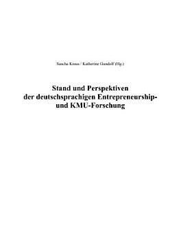 Stand und Perspektiven der deutschsprachigen Entrepreneurship  und KMU Forschung PDF