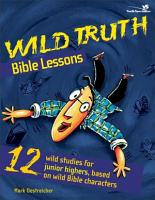 Wild Truth Bible Lessons PDF