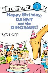 Happy Birthday, Danny and the Dinosaur!