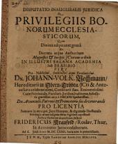 Disp. inaug. iur. de privilegiis bonorum ecclesiasticorum