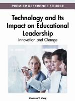 Technology and Its Impact on Educational Leadership  Innovation and Change PDF