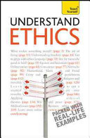 Understand Ethics: A Teach Yourself Guide
