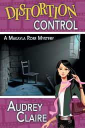 Distortion Control: Cozy Mystery