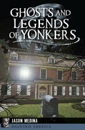 Ghosts and Legends of Yonkers