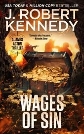 Wages of Sin: A James Acton Thriller, Book #17