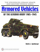 Armored Vehicles of the German Army, 1905-1945
