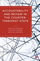 Accountability and Review in the Counter Terrorist State PDF