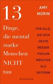 13 Dinge  die mental starke Menschen NICHT tun PDF