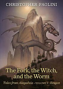 The Fork  the Witch  and the Worm Book