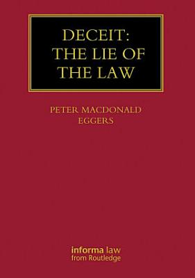 Deceit  The Lie of the Law PDF