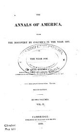 The Annals of America: From the Discovery by Columbus in the Year 1492, to the Year 1826, Volume 2