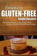 Fabulously Gluten-Free - Simple Desserts