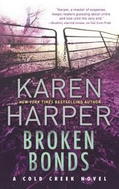Broken Bonds: A thrilling romantic suspense novel