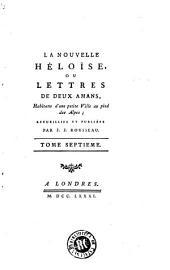 La Nouvelle Héloïse, ou Lettres de deux amants, habitans d'une petite ville au pied des Alpes: Volume6
