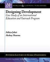Designing Development: Case Study of an International Education and Outreach Program
