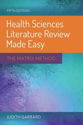 Health Sciences Literature Review Made Easy: Edition 5