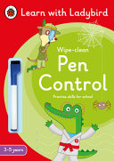 Pen Control: a Learn with Ladybird Wipe-Clean Activity Book 3-5 Years