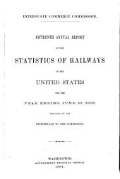 Annual Report on the Statistics of Railways in the United States to the Interstate Commerce Commission for the Year Ending June 30, ...