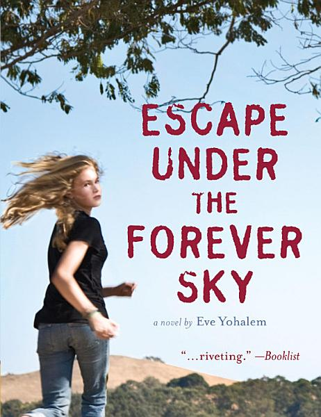 Download Escape Under the Forever Sky Book