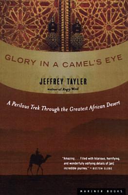 Glory in a Camel   s Eye