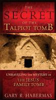 The Secret of the Talpiot Tomb PDF