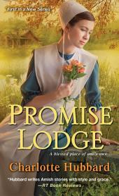 Promise Lodge: Volume 1